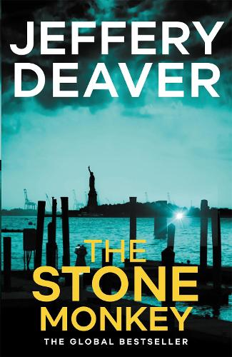 The Stone Monkey: Lincoln Rhyme Book 4 - Lincoln Rhyme Thrillers (Paperback)