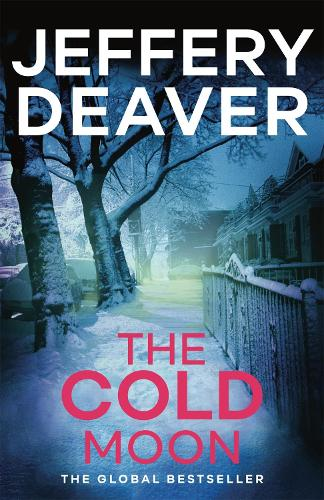 The Cold Moon: Lincoln Rhyme Book 7 - Lincoln Rhyme Thrillers (Paperback)