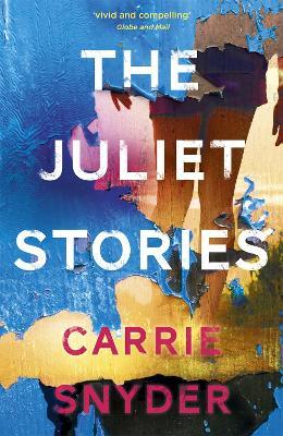 The Juliet Stories (Paperback)