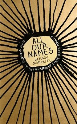 All Our Names (Hardback)