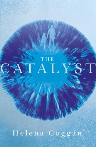The Catalyst: Book One in the heart-stopping Wars of Angels duology - The Wars of the Angels (Hardback)
