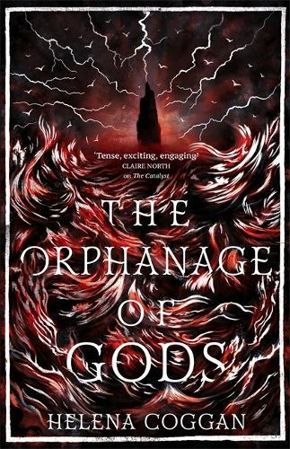 The Orphanage of Gods (Hardback)