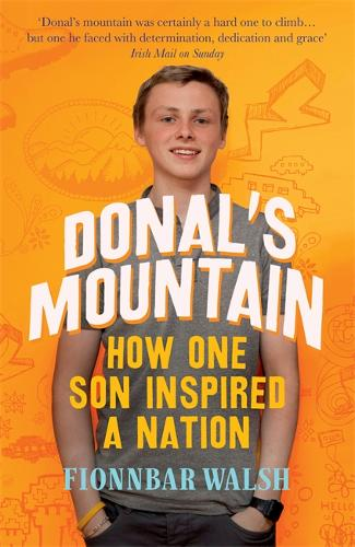 Donal's Mountain: How One Son Inspired a Nation (Paperback)