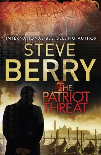 The Patriot Threat: Book 10 - Cotton Malone (Paperback)