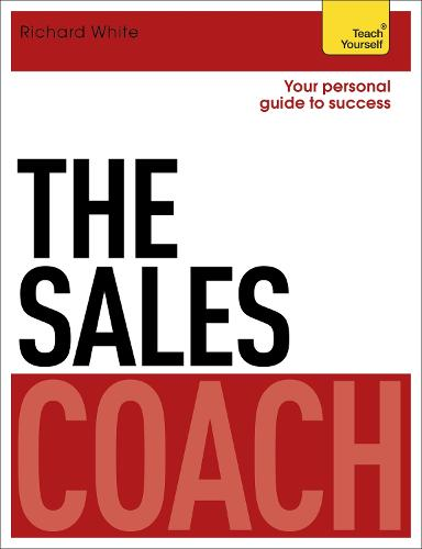 The Sales Coach: Teach Yourself (Paperback)