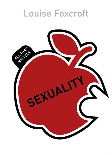 Sexuality: All That Matters - All That Matters (Paperback)