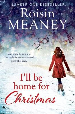 I'll Be Home for Christmas: 'This magical story of new beginnings will warm the heart' (Paperback)