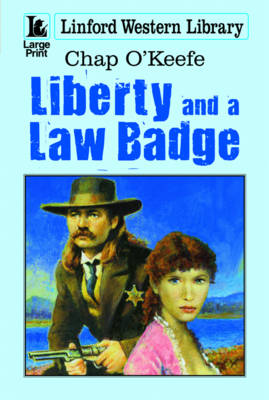 Liberty And A Law Badge (Paperback)