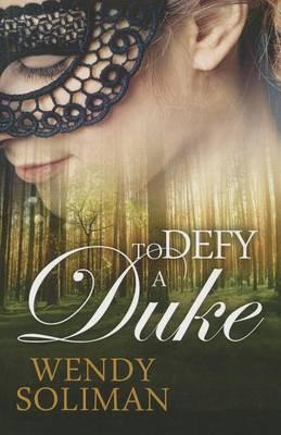 To Defy a Duke (Paperback)