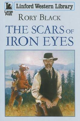 The Scars Of Iron Eyes (Paperback)