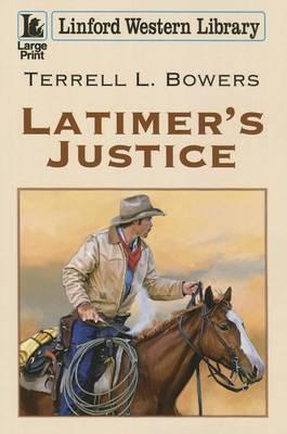 Latimer's Justice (Paperback)