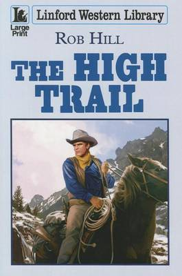 The High Trail (Paperback)