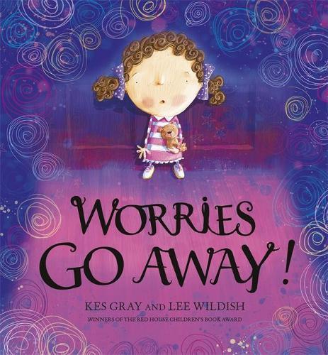 Worries Go Away! (Hardback)