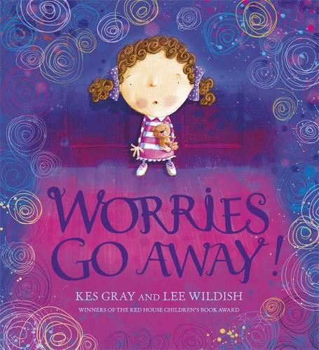 Worries Go Away! (Paperback)