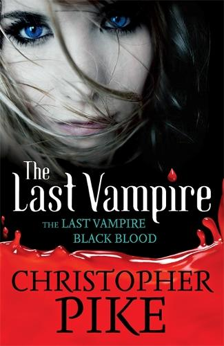 Last Vampire: Volume 1: Last Vampire & Black Blood: Books 1 & 2 - Last Vampire (Paperback)