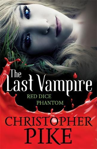 Last Vampire: Volume 2: Red Dice & Phantom: Books 3 & 4 - Last Vampire (Paperback)
