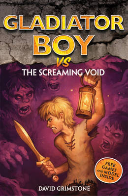 vs the Screaming Void - Gladiator Boy No. 13 (Paperback)
