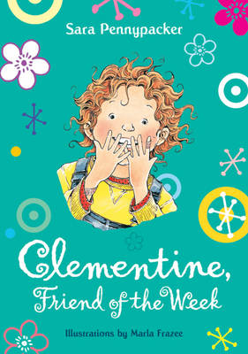 Clementine, Friend of the Week - Clementine 1 (Paperback)