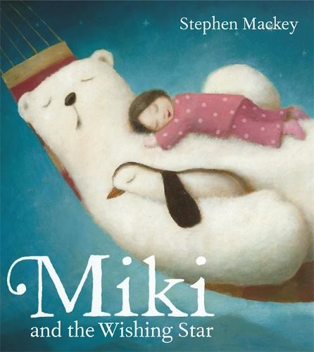 Miki: Miki and the Wishing Star - Miki (Paperback)