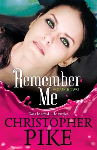 Remember Me: Volume Two: The Return Part II and The Last Story (Paperback)