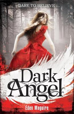 Dark Angel: Book 1 - Dark Angel 1 (Paperback)