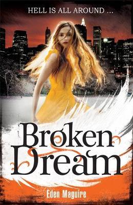 Broken Dream: Book 3 - Dark Angel 3 (Paperback)