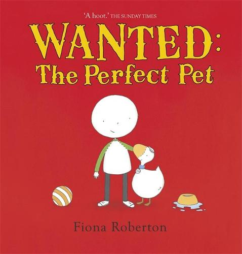 Wanted: The Perfect Pet (Paperback)