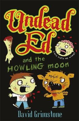 Undead Ed and the Howling Moon - Undead Ed (Paperback)