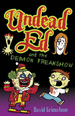 Undead Ed and the Demon Freakshow - Undead Ed 2 (Paperback)