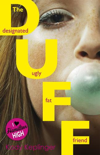 Hamilton High: The DUFF - Hamilton High (Paperback)