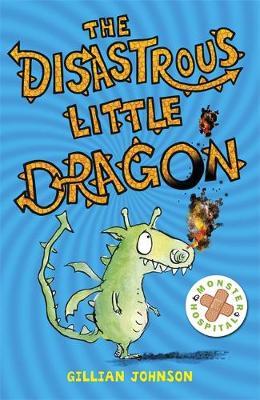 Monster Hospital: The Disastrous Little Dragon: Book 2 - Monster Hospital (Paperback)