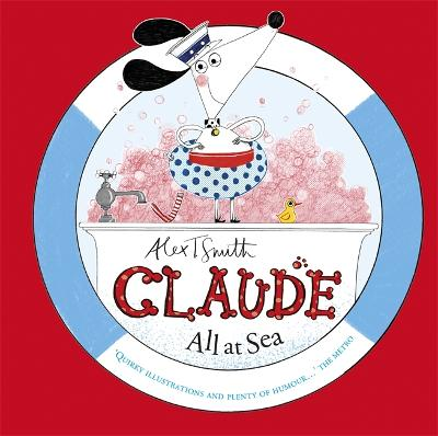 Claude All at Sea: A picture book - Claude (Hardback)