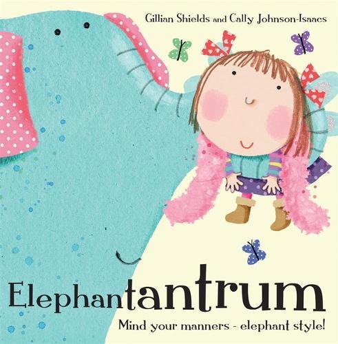 Elephantantrum! (Paperback)