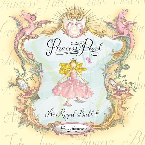 Princess Pearl: A Royal Ballet - Princess Pearl (Hardback)