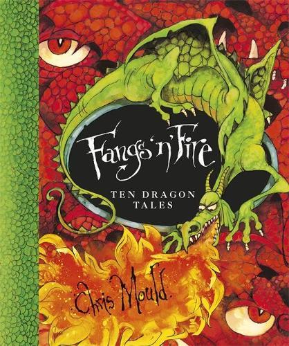 Fangs 'n' Fire: Ten Dragon Tales (Paperback)
