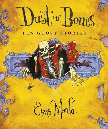 Dust 'n' Bones: Ten Ghost Stories (Paperback)