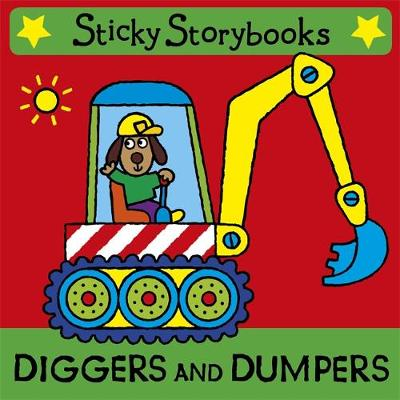Diggers and Dumpers - Sticky Storybooks 2 (Rag book)