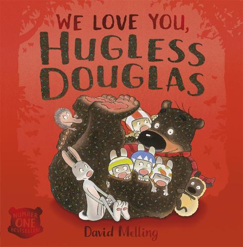 We Love You, Hugless Douglas! - Hugless Douglas (Paperback)