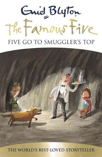Famous Five: Five Go To Smuggler's Top: Book 4 - Famous Five (Paperback)