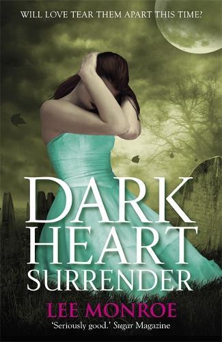 Dark Heart Surrender: Book 3 - Dark Heart (Paperback)