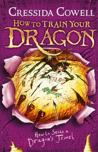 How to Train Your Dragon: How to Seize a Dragon's Jewel: Book 10 - How to Train Your Dragon (Paperback)