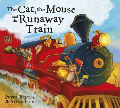 The Cat and the Mouse and the Runaway Train (Hardback)