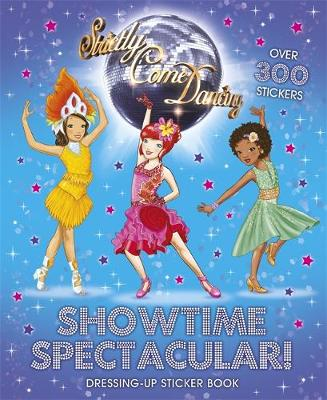 Showtime Spectacular! Dressing Up Sticker Book - Strictly Come Dancing 1 (Paperback)
