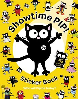 Showtime Pip! Sticker Book - My Cat Pip 3 (Paperback)
