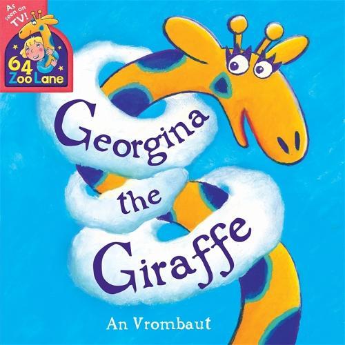 64 Zoo Lane: Georgina The Giraffe - 64 Zoo Lane (Paperback)