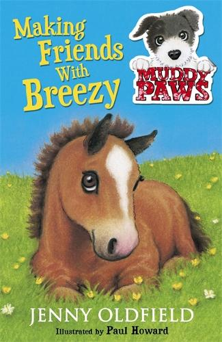 Muddy Paws: Making Friends with Breezy: Book 2 - Muddy Paws (Paperback)