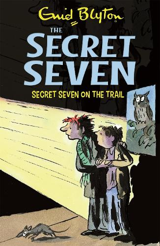 Secret Seven: Secret Seven On The Trail: Book 4 - Secret Seven (Paperback)