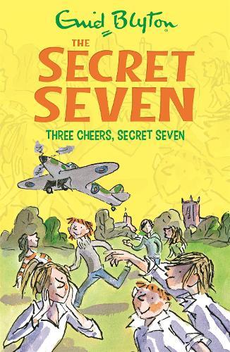 Secret Seven: Three Cheers, Secret Seven: Book 8 - Secret Seven (Paperback)