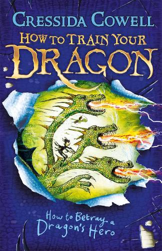 How to Train Your Dragon: How to Betray a Dragon's Hero: Book 11 - How to Train Your Dragon (Paperback)