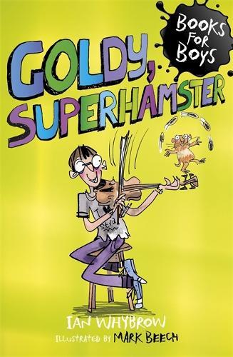 Goldy, Superhamster: Book 14 - Books for Boys (Paperback)